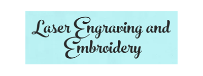 Laser Engraving and Embroidery